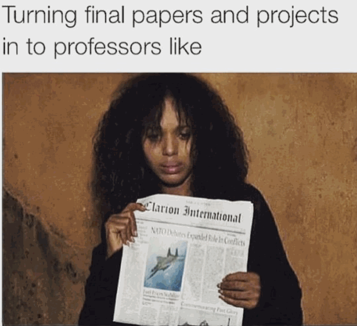 20 Memes That Accurately Describe Finals Week For College Kids