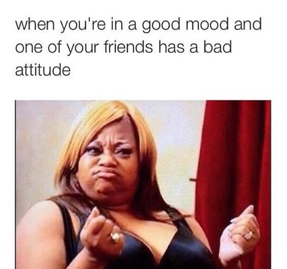 https://pizzabottle.com/wp-content/uploads/2017/06/Friends-have-bad-attitude.jpg