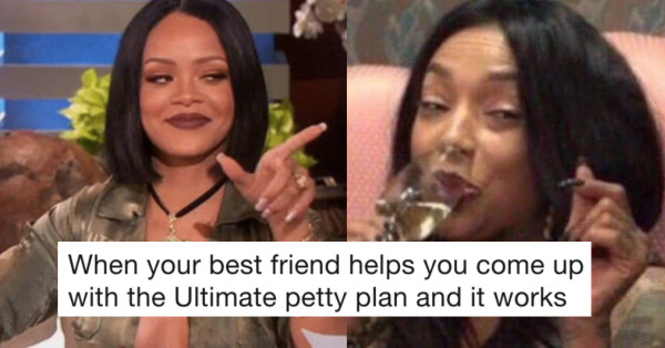 When you and your best friend